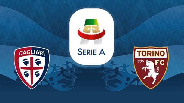Nhận định, soi kèo Cagliari vs Torino, 00h30 28/06