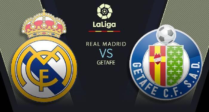 Nhận định, soi kèo Real Madrid vs Getafe, 03h00 03/7