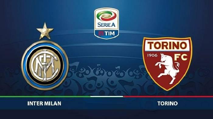 Nhận định, soi kèo Inter Milan vs Torino, 02h45 14/7