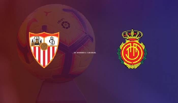Nhận định, soi kèo Sevilla vs Mallorca, 03h00 13/7