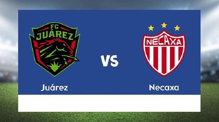 Nhận định, soi kèo Juarez vs Necaxa, 09h30 01/8