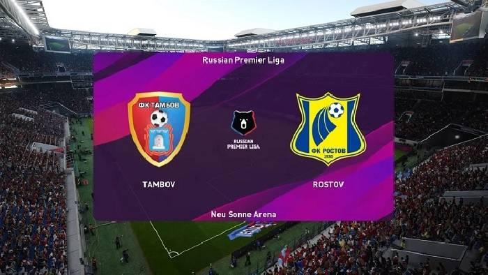 Nhận định, soi kèo Tambov vs Rostov, 22h30 08/08