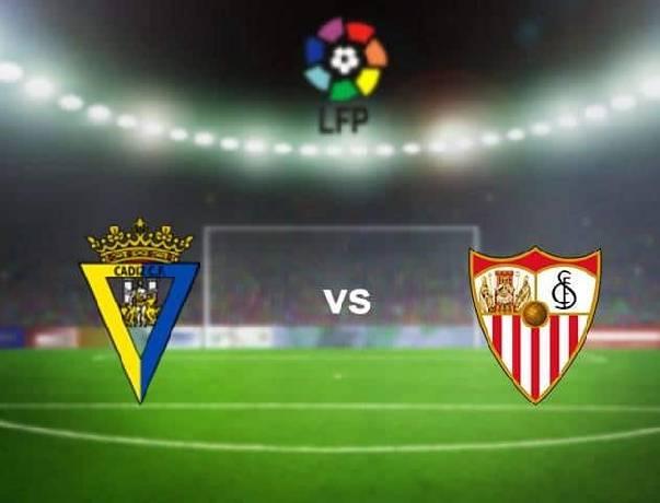 Nhận định, soi kèo Cadiz vs Sevilla, 23h30 27/09