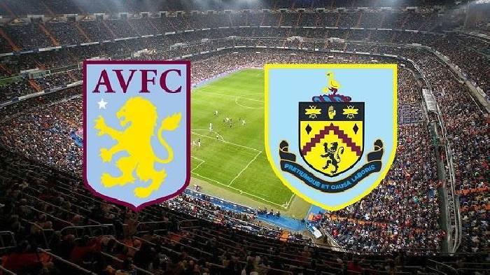 Nhận định, soi kèo Aston Villa vs Burnley, 01h00 18/12