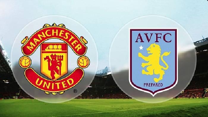 Soi kèo từ sàn châu Á Man Utd vs Aston Villa, 03h00 02/01