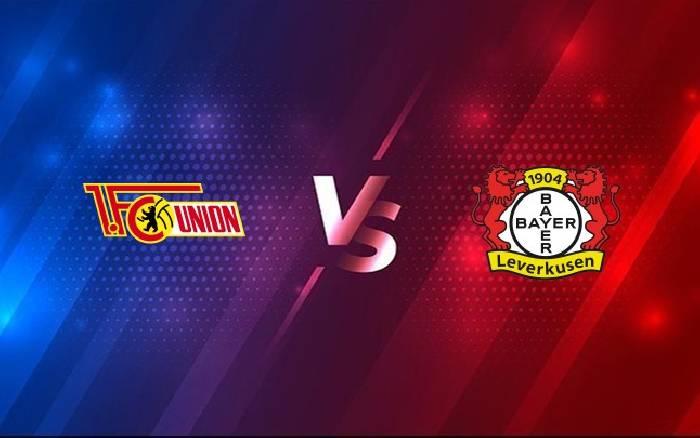 Nhận định, soi kèo Union Berlin vs Leverkusen, 02h30 16/01