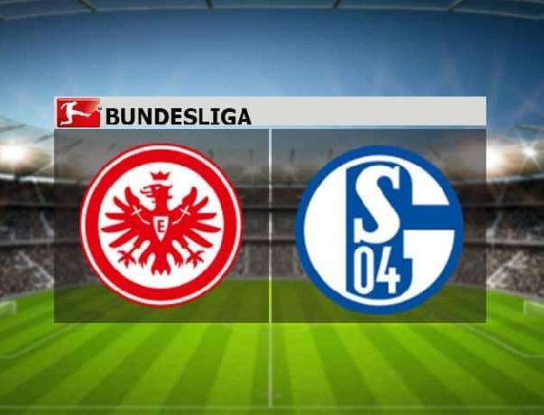 Nhận định, soi kèo Eintracht Frankfurt vs Schalke, 00h00 18/01