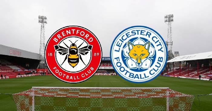 Soi kèo từ sàn châu Á Brentford vs Leicester City, 21h30 24/01