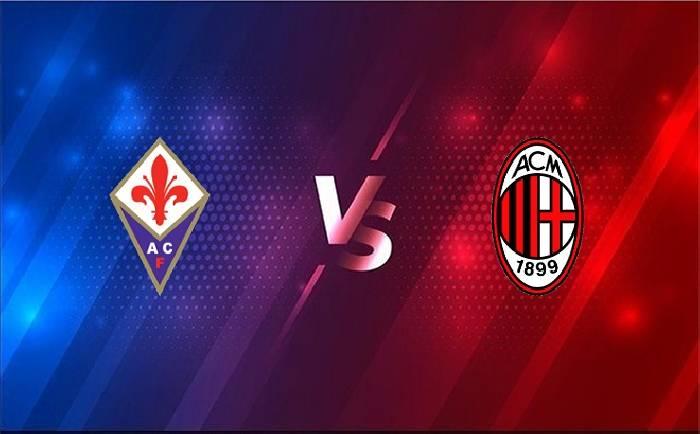 Nhận định, soi kèo Fiorentina vs AC Milan, 00h00 22/03