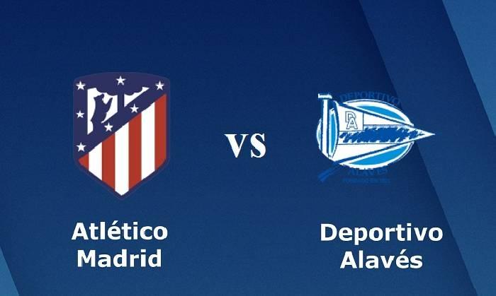 Soi kèo từ sàn châu Á Atletico Madrid vs Alaves, 00h30 ngày 22/3
