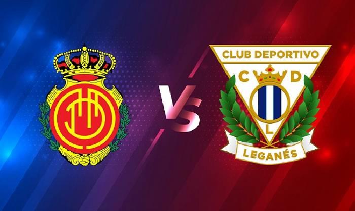 Nhận định, soi kèo Mallorca vs Leganes, 00h00 02/04