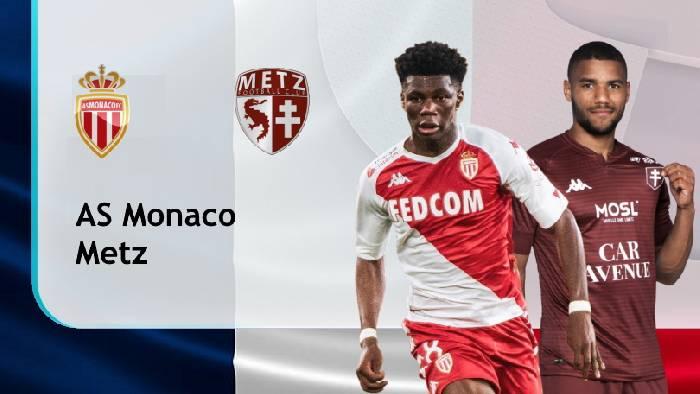 Nhận định, soi kèo Monaco vs Metz, 18h00 ngày 03/4
