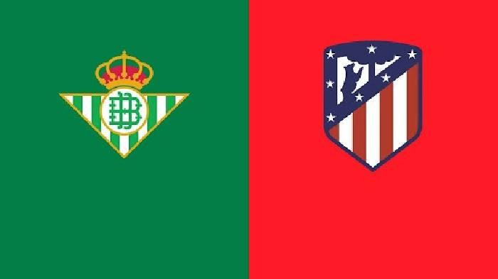 Nhận định, soi kèo Betis vs Atletico Madrid, 02h00 ngày 12/4