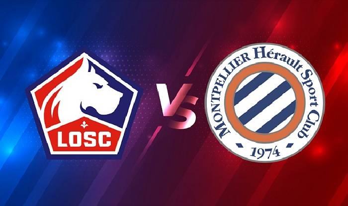 Nhận định, soi kèo Lille vs Montpellier, 02h00 17/04