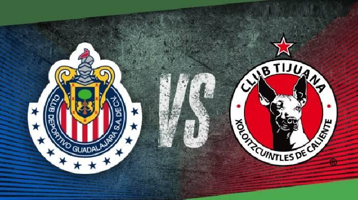 Nhận định, soi kèo Guadalajara Chivas vs Tijuana, 07h00 ngày 18/4