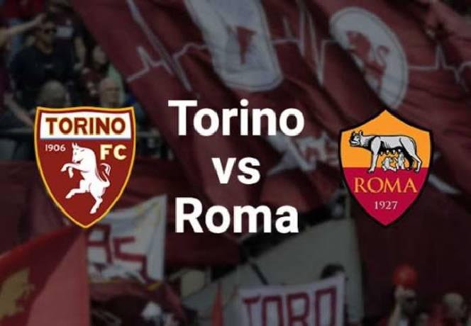 Nhận định, soi kèo Torino vs AS Roma, 23h00 ngày 18/4