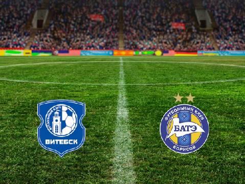 Nhận định, soi kèo Vitebsk vs BATE Borisov, 20h00 07/06