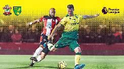 Nhận định, soi kèo Norwich vs Southampton, 00h00 20/06