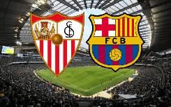 Nhận định, soi kèo Sevilla vs Barcelona, 03h00 20/06