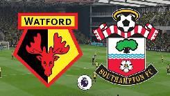 Nhận định, soi kèo Watford vs Southampton, 22h30 28/06