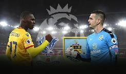 Nhận định, soi kèo Crystal Palace vs Burnley, 02h00 30/6