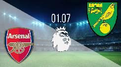 Nhận định, soi kèo Arsenal vs Norwich, 00h00 02/7