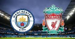 Nhận định, soi kèo Man City vs Liverpool 2020, 02h15 ngày 3/7