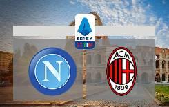 Nhận định, soi kèo Napoli vs AC Milan, 02h45 13/7