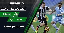 Nhận định, soi kèo Udinese vs Lazio, 02h45 ngày 16/7