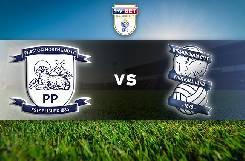 Nhận định, soi kèo Preston vs Birmingham, 21h00 18/07