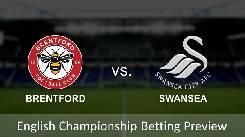 Nhận định, soi kèo Brentford vs Swansea, 01h45 30/7