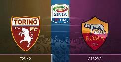 Nhận định, soi kèo Torino vs AS Roma, 02h45 30/7