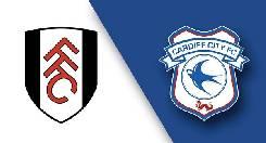 Nhận định, soi kèo Fulham vs Cardiff City, 01h45 31/7
