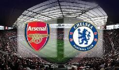 Nhận định, soi kèo Arsenal vs Chelsea, 23h30 01/08