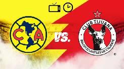 Nhận định, soi kèo Club America vs Tijuana, 09h00 02/8