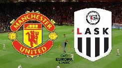 Nhận định, soi kèo Man Utd vs LASK Linz, 02h00 06/8