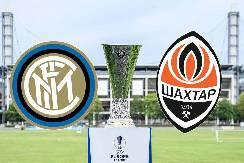 Nhận định, soi kèo Inter Milan vs Shakhtar Donetsk, 02h00 18/8