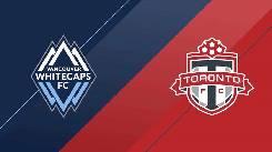 Nhận định, soi kèo Vancouver vs Toronto FC, 08h30 06/9
