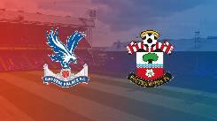 Nhận định, soi kèo Crystal Palace vs Southampton, 21h00 12/9