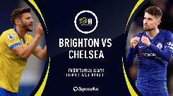 Nhận định, soi kèo Brighton vs Chelsea, 02h15 15/9