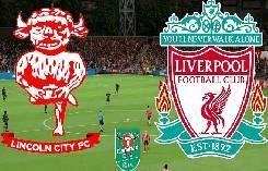 Nhận định, soi kèo Lincoln vs Liverpool, 01h45 25/09