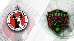 Nhận định, soi kèo Tijuana vs Juarez, 07h06 01/10