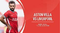 Nhận định, soi kèo Aston Villa vs Liverpool, 01h15 05/10