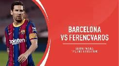 Nhận định, soi kèo Barcelona vs Ferencvarosi, 02h00 21/10