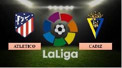Nhận định, soi kèo Atletico Madrid vs Cadiz, 03h00 08/11