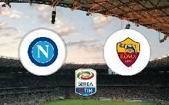 Nhận định, soi kèo Napoli vs AS Roma, 02h45 30/11