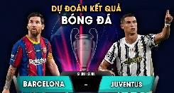 Nhận định, soi kèo Barcelona vs Juventus, 03h00 09/12