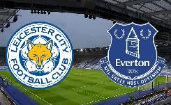 Nhận định, soi kèo Leicester vs Everton, 01h00 17/12