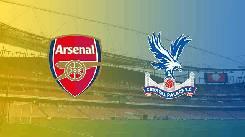 Nhận định, soi kèo Arsenal vs Crystal Palace, 03h00 15/01