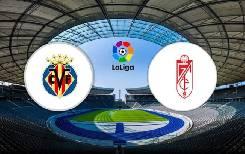 Nhận định, soi kèo Villarreal vs Granada, 03h30 21/01